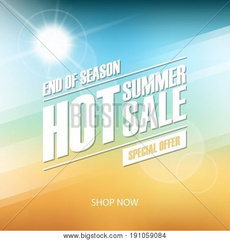 Hot Summer Sale banner. End of season special offer. Banner for business, promotion and advertising. Blurred background. Vector illustration.