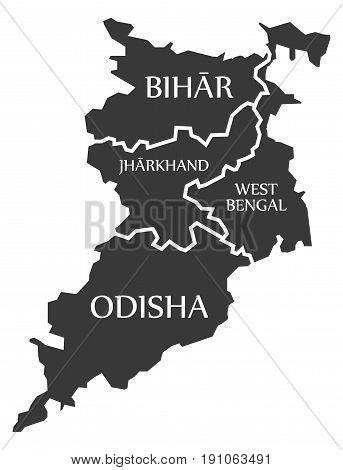 Bihar - Jharkhand - West Bengal - Odisha Map Illustration Of Indian States