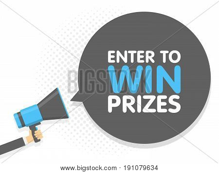 Hand Holding Megaphone. Speech Sign Text Enter To Win Prizes. Vector Illustration