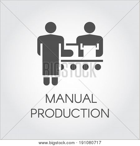 Black image of manual production concept. Simple icon of people working on conveyor at factory. Pictograph in flat style for your design needs. Vector illustation