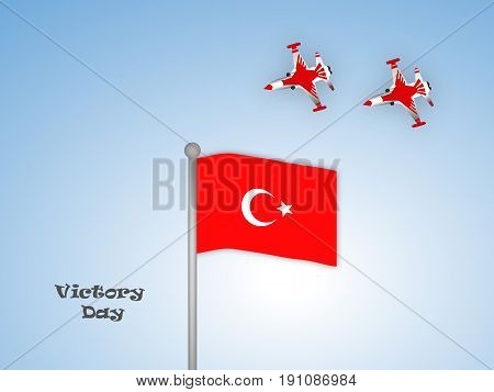 illustration of turkey flag and airplane with Victory Day text on the occasion of turkey independence day