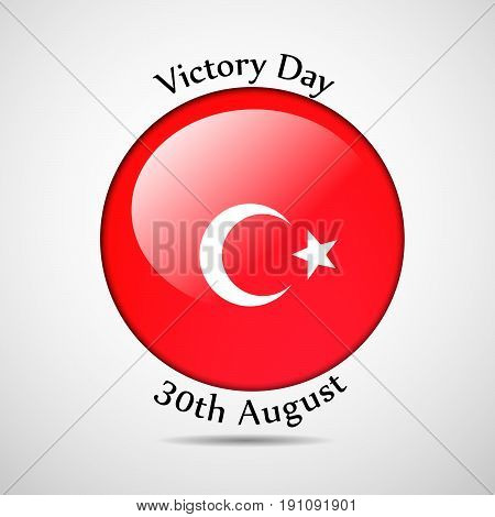 illustration of button in Turkey flag background with Victory day 30th AugustText