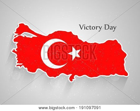 illustration of turkey map in turkey flag background with Victory Day text on the occasion of Turkey independence day