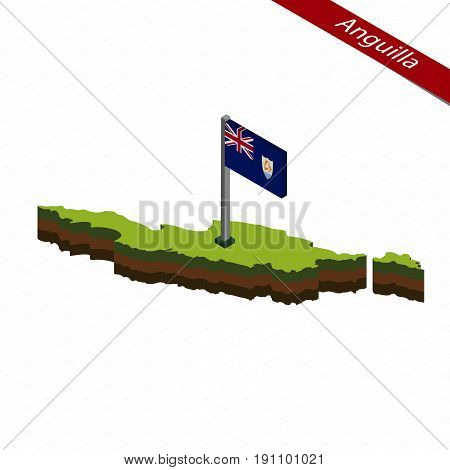 Anguilla Isometric Map And Flag. Vector Illustration.