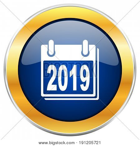 New year 2019 blue web icon with golden chrome metallic border isolated on white background for web and mobile apps designers.