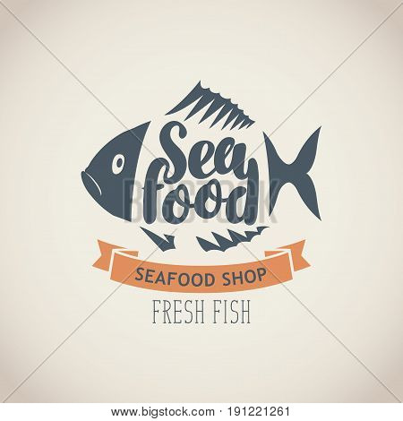 Vector emblem or banner for seafood shop with decorative fish inscription seafood and words fresh fish on the beige background in retro style.