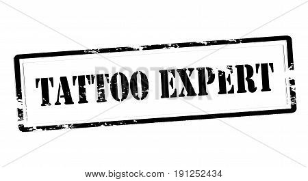 Stamp with text tattoo expert inside vector illustration