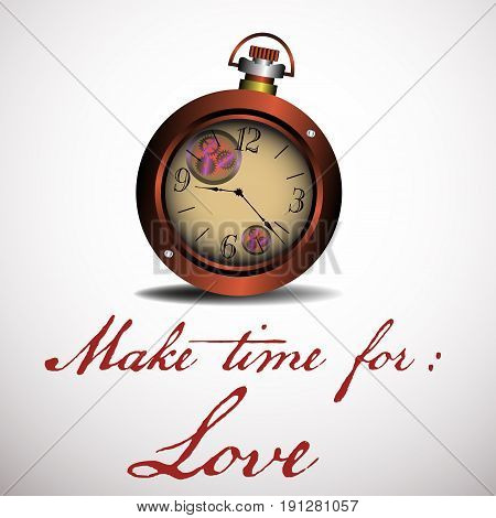 Isolated watch with the text make time for love written under the watch