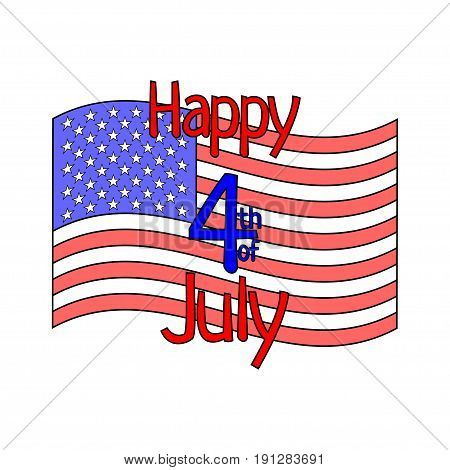 Happy 4th of July with USA national flag in cartoon style. Decoration for USA Independence Day. Design element for fourth of July. Isolated on white background. Vector illustration.