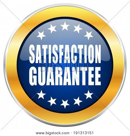 Satisfaction guarantee blue web icon with golden chrome metallic border isolated on white background for web and mobile apps designers.