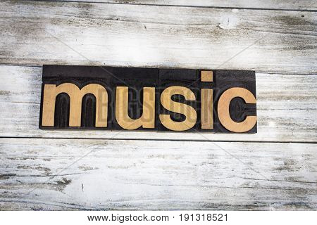 Music Letterpress Word On Wooden Background