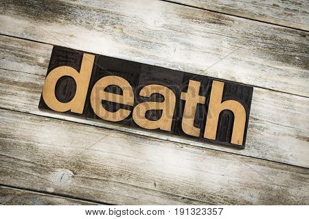 Death Letterpress Word On Wooden Background