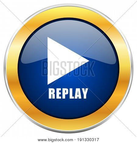 Replay blue web icon with golden chrome metallic border isolated on white background for web and mobile apps designers.