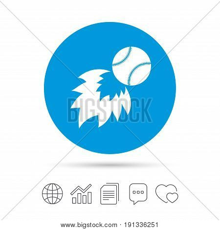 Baseball fireball sign icon. Sport symbol. Copy files, chat speech bubble and chart web icons. Vector
