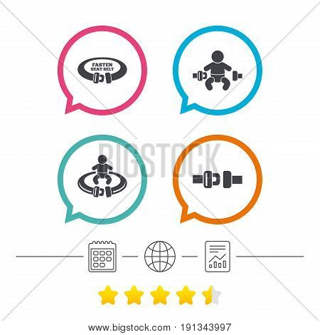 Fasten seat belt icons. Child safety in accident symbols. Vehicle safety belt signs. Calendar, internet globe and report linear icons. Star vote ranking. Vector