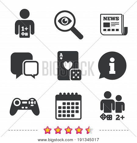 Gamer icons. Board games players signs. Video game joystick symbol. Casino playing card. Newspaper, information and calendar icons. Investigate magnifier, chat symbol. Vector