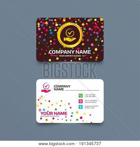Business card template with confetti pieces. Tick and hand sign icon. Palm holds check mark symbol. Phone, web and location icons. Visiting card  Vector