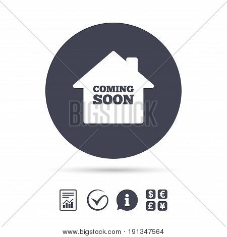 Homepage coming soon sign icon. Promotion announcement symbol. Report document, information and check tick icons. Currency exchange. Vector