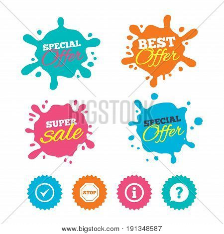 Best offer and sale splash banners. Information icons. Stop prohibition and question FAQ mark speech bubble signs. Approved check mark symbol. Web shopping labels. Vector