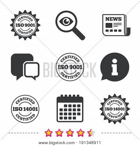 ISO 9001 and 14001 certified icons. Certification star stamps symbols. Quality standard signs. Newspaper, information and calendar icons. Investigate magnifier, chat symbol. Vector