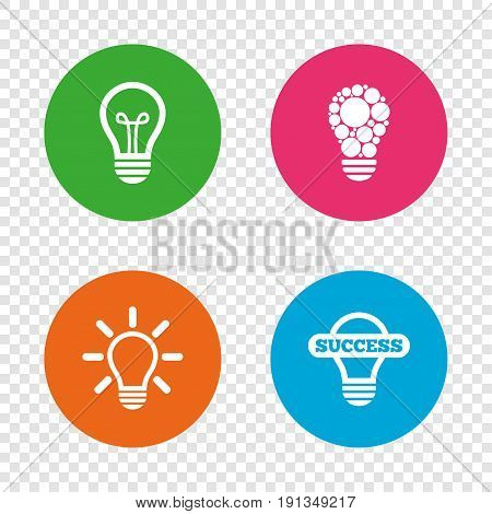 Light lamp icons. Circles lamp bulb symbols. Energy saving. Idea and success sign. Round buttons on transparent background. Vector