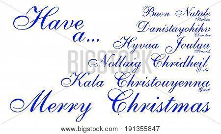 Merry Christmas in English, Greek, Finnish, Gallic, Cherokee, Italian