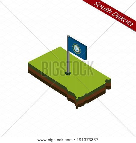 South Dakota Isometric Map And Flag. Vector Illustration.