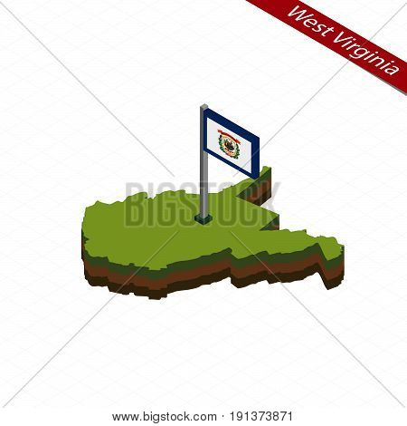 West Virginia Isometric Map And Flag. Vector Illustration.