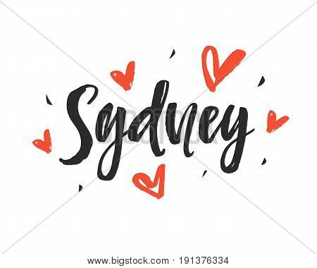 Sydney. Modern city hand written brush lettering, isolated on white background. Ink calligraphy. Tee shirt print, typography card, poster design. Vector illustration.