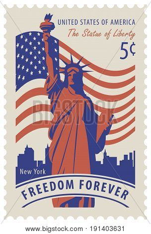 Postage stamp with statue of Liberty in background of american flag and New York skyscrapers and the word freedom forever. Vector illustration of a 5-cent USA stamp.