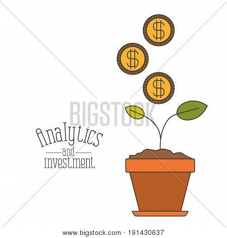 white background with colorful plant in pot process increase economy with coins analytics and investment vector illustration