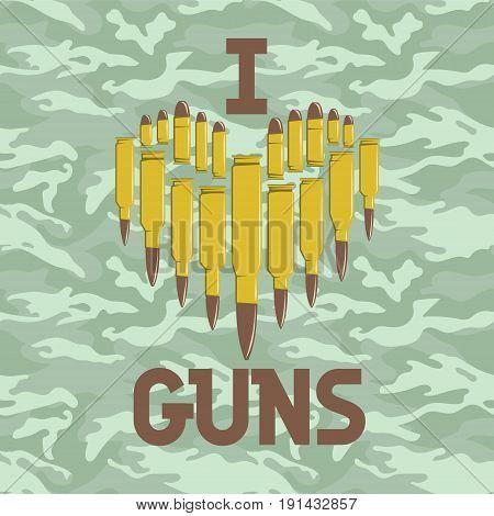 I love guns vector illustration. Military concept. For print, web, t-shirts, postcard EPS10