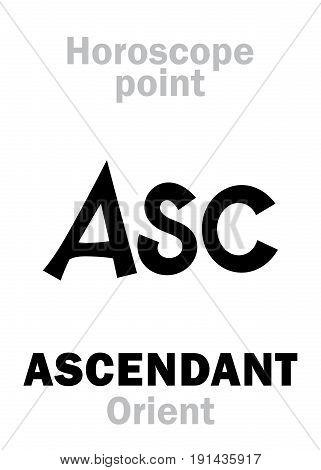 Astrology Alphabet: ASC (Ascendant), Orient point of Horoscope. Hieroglyphics character sign (single symbol).