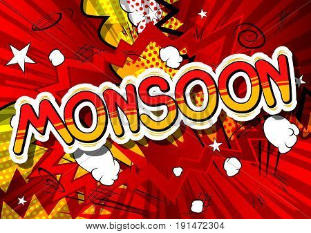 Monsoon - Comic book style word on abstract background.