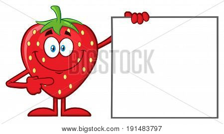 Smiling Strawberry Fruit Cartoon Mascot Character Pointing To A Blank Sign. Illustration Isolated On White Background