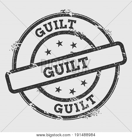 Guilt Rubber Stamp Isolated On White Background. Grunge Round Seal With Text, Ink Texture And Splatt