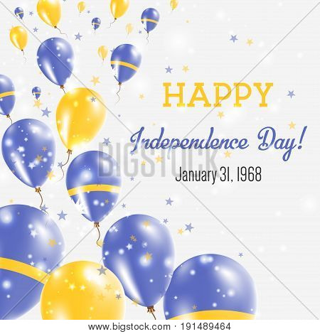 Nauru Independence Day Greeting Card. Flying Balloons In Nauru National Colors. Happy Independence D