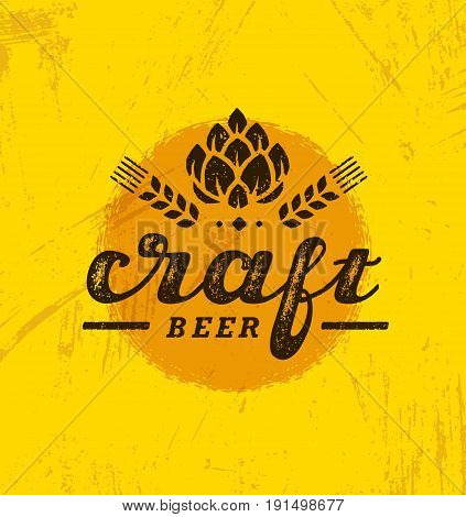 Craft Beer Brewery Artisan Creative Vector Stamp Sign Concept. Rough Handmade Alcohol Banner. Menu Page Design Element On Stained Background