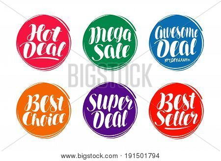 Sale label set. Hot deal, best choice, seller icon or symbol. Handwritten lettering, calligraphy vector illustration isolated on white background