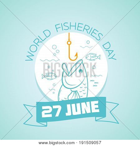 27 June World Fisheries Day