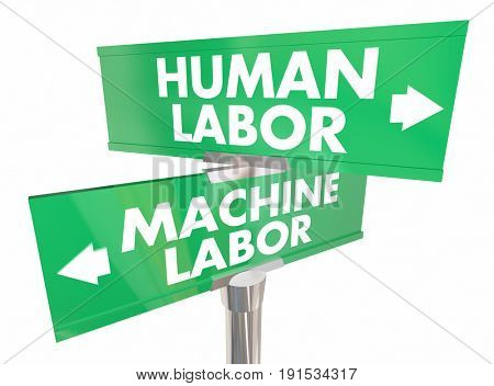 Human Vs Machine Labor Automation Digital Workers Signs 3d Illustration