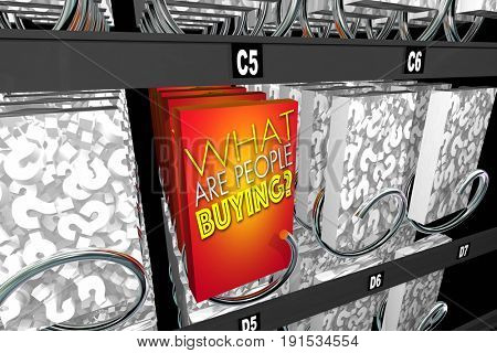 What Are People Buying Question Buyer Activity Snack Machine 3d Illustration