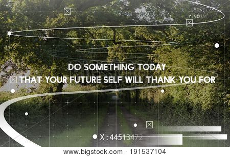 Do Something Today That Your Future Self Will Thank You For Word Phase on Nature Background