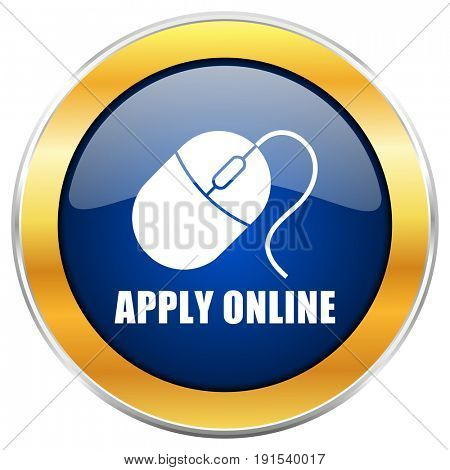 Apply online blue web icon with golden chrome metallic border isolated on white background for web and mobile apps designers.