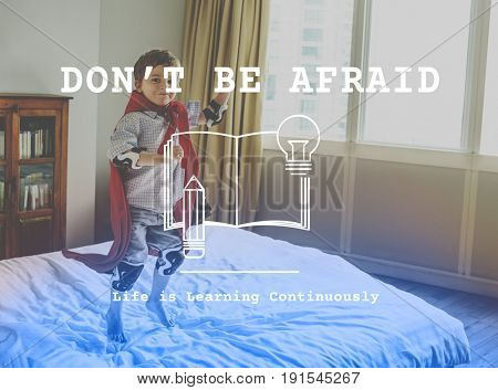 Dont Be Afraid Word on Kid Background