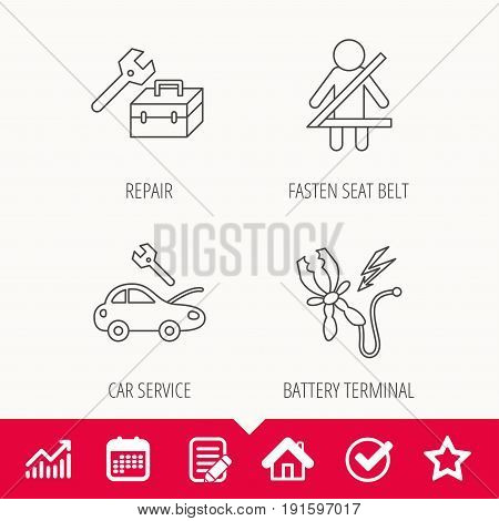 Repair, battery terminal and car service icons. Fasten seat belt linear sign. Edit document, Calendar and Graph chart signs. Star, Check and House web icons. Vector