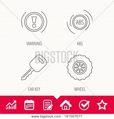 Car key, abs and wheel icons. Warning ABS, attention linear signs. Edit document, Calendar and Graph chart signs. Star, Check and House web icons. Vector