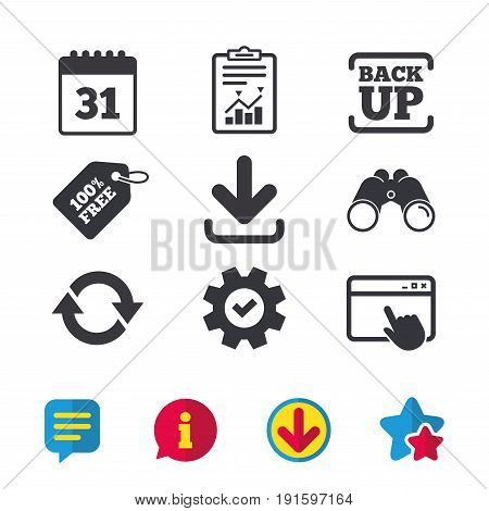 Download and Backup data icons. Calendar and rotation arrows sign symbols. Browser window, Report and Service signs. Binoculars, Information and Download icons. Stars and Chat. Vector
