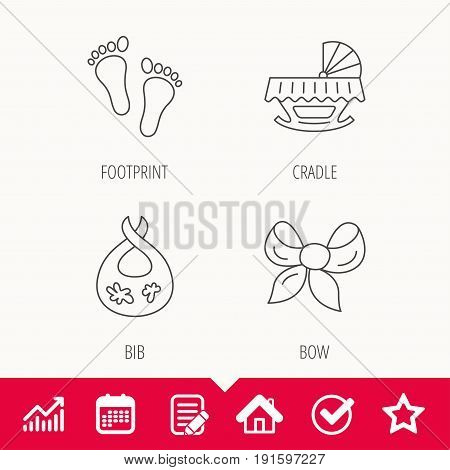 Footprint, cradle and dirty bib icons. Bow linear sign. Edit document, Calendar and Graph chart signs. Star, Check and House web icons. Vector