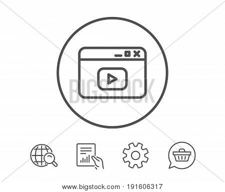 Browser Window line icon. Video content sign. Internet page symbol. Hold Report, Service and Global search line signs. Shopping cart icon. Editable stroke. Vector